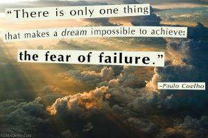 EmilysQuotes.Com-Paulo-Coelho-dream-fear-failure-reason-impossible